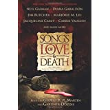 "Songs of Love and Death: All-Original Tales of Star-Crossed Lovevon ""George R. R. Martin"""