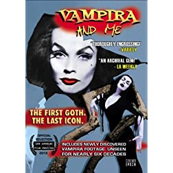 Vampira And Me