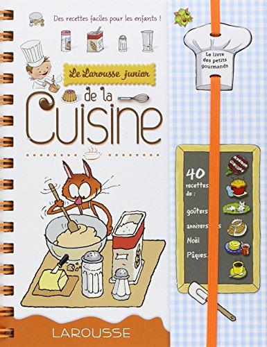 Telecharger des livres pdf gratuits larousse junior de la cuisine - Dictionnaire de cuisine larousse ...