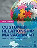 img - for Customer Relationship Management: Concepts and Technologies book / textbook / text book