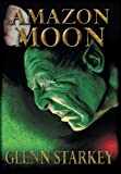 img - for Amazon Moon book / textbook / text book