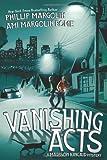 Vanishing Acts (Madison Kincaid)