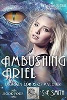 Ambushing Ariel (Dragon Lords of Valdier Book 4) (English Edition)