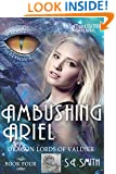 Ambushing Ariel (Dragon Lords of Valdier Book 4)