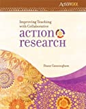 img - for Improving Teaching With Collaborative Action Research: An ASCD Action Tool by Diane Cunningham (2011) Paperback book / textbook / text book