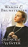 The Silence of Winter: A Lancaster County Saga (Thorndike Press Large Print Christian Fiction) (1410456854) by Brunstetter, Wanda E.