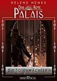 Die Totenwächterin: Das Rote Palais 01