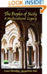 The Peoples of Sicily: A Multicultura...