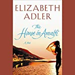 The House in Amalfi | Elizabeth Adler