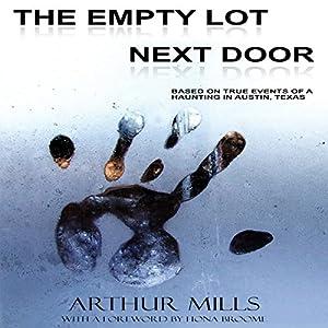 The Empty Lot Next Door Audiobook