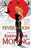 Fever Moon by Karen Marie Moning