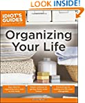 Idiot's Guide Organizing Your Life