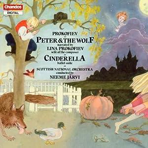 Prokofiev: Peter & the Wolf, Cinderella (excerpts from Ballet) / Neeme Jarvi