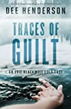 Traces of Guilt (An Evie Blackwell Cold Case)