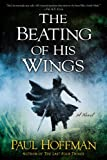 The Beating of His Wings (Left Hand of God)