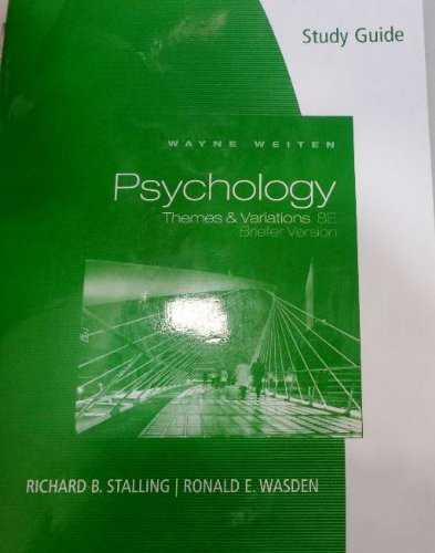Study Guide for Weiten's Psychology: Themes and...