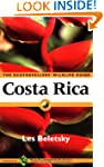 Costa Rica: The Ecotraveller's Wildli...