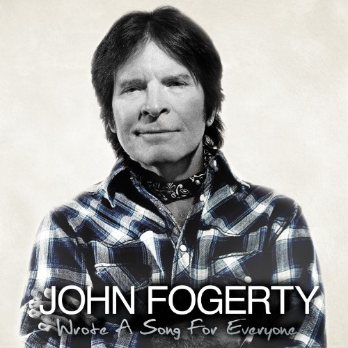 John Fogerty - WROTE A SONG FOR EVERYONE - Zortam Music