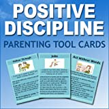 Positive Discipline Parenting Tool Cards (Jumbo Size) [Paperback] [2011] (Author) Jane Nelsen and Adrian Garsia, Paula Gray
