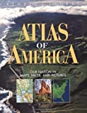 Reader's Digest Atlas of America: Our Nation in Maps, Facts, and Pictures