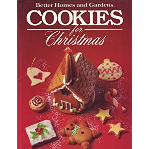 Better Homes and Gardens Cookies for Christmas Better Homes and Gardens Books