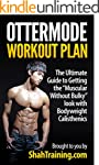 Ottermode Workout Plan: The Ultimate...