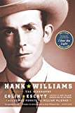 img - for Hank Williams: The Biography book / textbook / text book