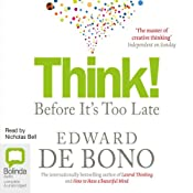 Think!: Before It's Too Late | [Edward de Bono]