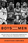 Boys Among Men: How the Prep-to-Pro G...