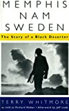 Memphis-Nam-Sweden: The Story of a Black Deserter