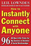 img - for Leil Lowndes: How to Instantly Connect with Anyone : 96 All-New Little Tricks for Big Success in Relationships (Paperback); 2009 Edition book / textbook / text book