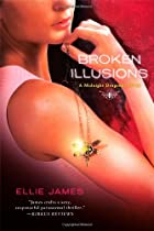 Broken Illusions: A Midnight Dragonfly Novel
