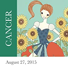 Cancer: August 27, 2015  by Tali Edut, Ophira Edut Narrated by Lesa Wilson