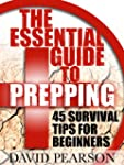 The Essential Guide To Prepping : 45...