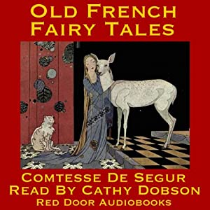 Old French Fairy Tales | [ Comtesse de Ségur]