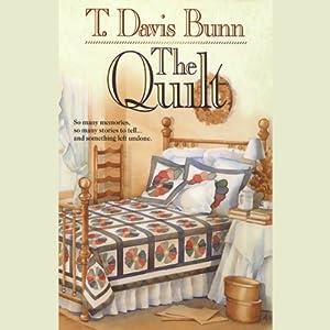 The Quilt | [T. Davis Bunn]