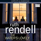 The Water's Lovely | [Ruth Rendell]