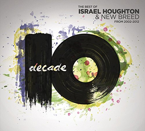 Israel & New Breed - Decade (2 Cd) - Zortam Music