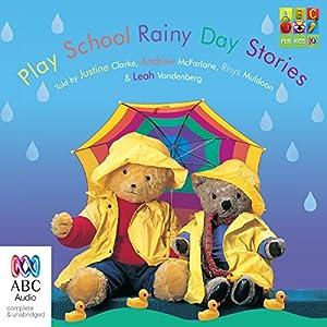 Play School Rainy Day Stories Radio/TV Program