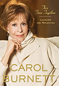 This Time Together: Laughter And Reflection by Carol Burnett ebook deal
