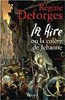 La Hire : Ou La colère de Jehanne par Deforges