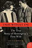 img - for Paris Without End: The True Story of Hemingway's First Wife book / textbook / text book