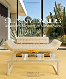 img - for Sunnylands: America s Midcentury Masterpiece book / textbook / text book