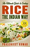 The Ultimate Guide to Cooking Rice th...