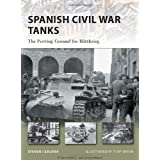 "Spanish Civil War Tanks: The Proving Ground for Blitzkrieg (New Vanguard)von ""Steven Zaloga"""