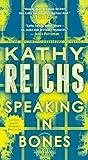 Speaking In Bones (Turtleback School & Library Binding Edition) (Temperance Brennan Novels)