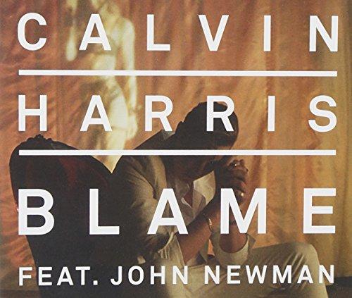 Calvin Harris - Blame (Feat. John Newman) - Zortam Music