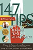 img - for 147 Practical Tips for Teaching Peace and Reconciliation book / textbook / text book