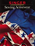 img - for Sewing Activewear (Singer Sewing Reference Library) book / textbook / text book