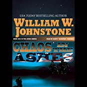 Chaos in the Ashes | [William W. Johnstone]